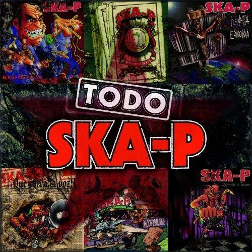 Todo Ska-P by Ska-P