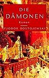 Die Dämonen: Roman
