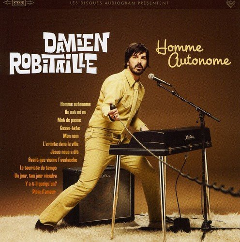 Homme Autonome by Damien Robitaille (2009-09-08)