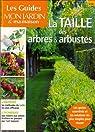 Taille des Arbres et des Arbustes par Boyer