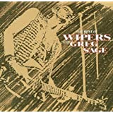 The Best of Wipers and Greg Sage