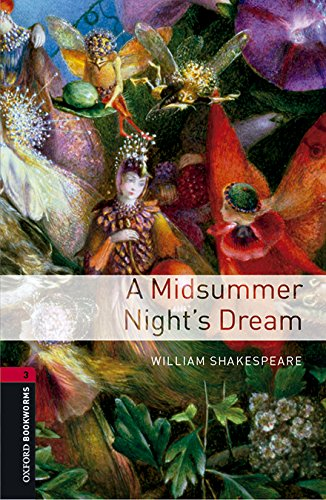 Oxford Bookworms Library 3. Midsummer Nights Dream