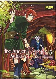 The Ancient Magus Bride 5 par Koré Yamazaki