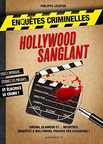 Enquêtes criminelles - Hollywood sanglant