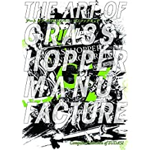 Art of Grasshopper Manufacture