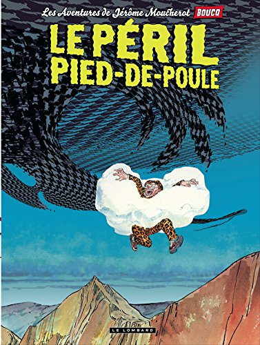 Jérôme Moucherot - tome 3 - Le péril pied-de-poule