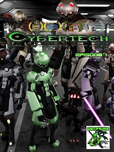 Cybertech Episode 1