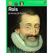 Les Rois ET Reines De France