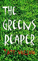 The Greens Reaper (The Front Nine Book 1)