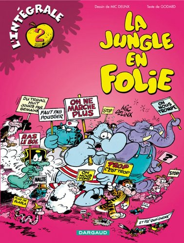 La Jungle en folie : Intégrale, tome 2