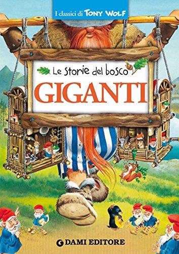 Giganti (I classici di Tony Wolf) (Italian Edition)