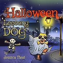 Halloween Loooong Dog: Halloween Adventure of a Funny Loooong Dog - Children's Book, Halloween Kids Books (Loooong Dog's Adventures Book 2) (English Edition)