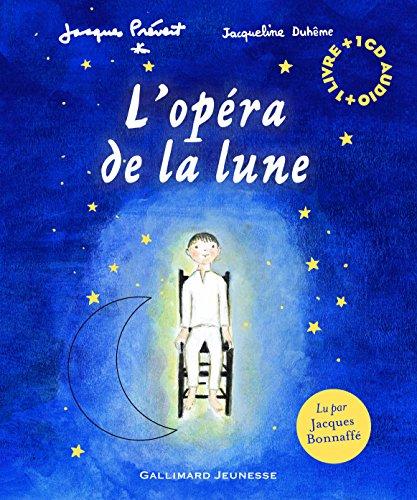L'opéra de la lune par Jacques Prévert