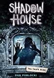 #1: You Can't Hide (Shadow House, Book 2)
