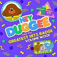 Hey Duggee & The Greatest Hits Badge (Volume Woof)