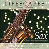 Lifescapes Holiday Collection: Sax - Christmas Instrumental by Freddie Reiter (1997-08-02)