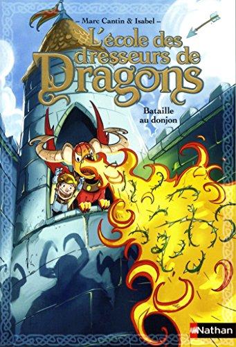 école des dresseurs de dragons (L') [Série] : Bataille au donjon