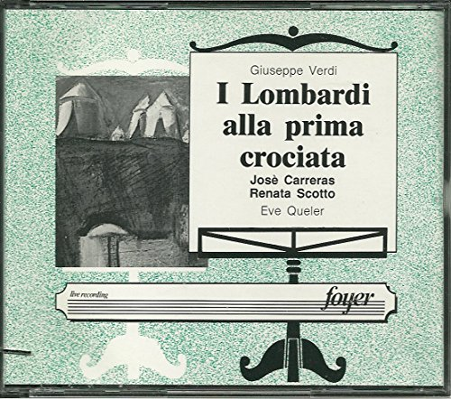 Verdi:I Lombardi Alla Prima Crociata