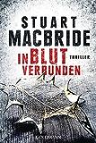 In Blut verbunden: Thriller (Detective Sergeant Logan McRae 9)
