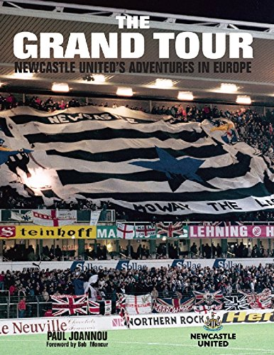 The Grand Tour: Newcastle United's Adventures in Europe