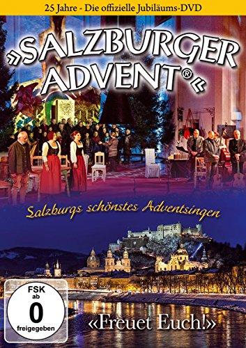 25 Jahre Salzburger Advent; Salzburgs schönstes Adventsingen; 25 Jahre; Die offizielle Jubiläums-DVD; Freuet euch; Echte Volksmusik aus Salzburg; Weihnacht; Weihnachten
