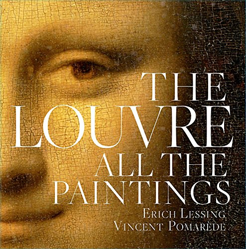 The Louvre. All The Paintings