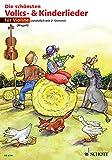 Die schönsten Volks- und Kinderlieder: 1-2 Violinen