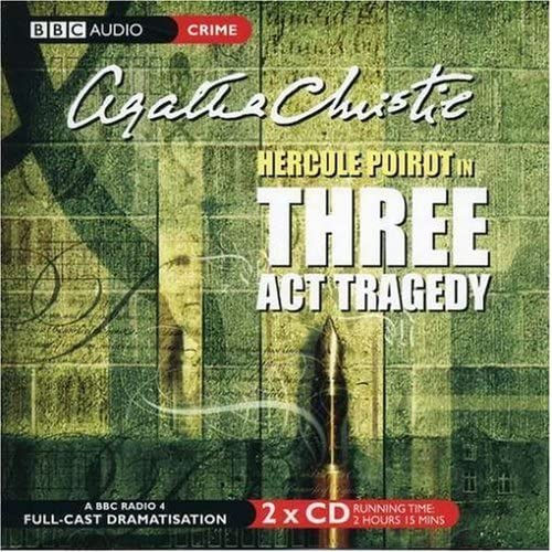 Hercule Poirot in Three Act Tragedy (BBC Radio Collection) by Agatha Christie (2004-07-19)