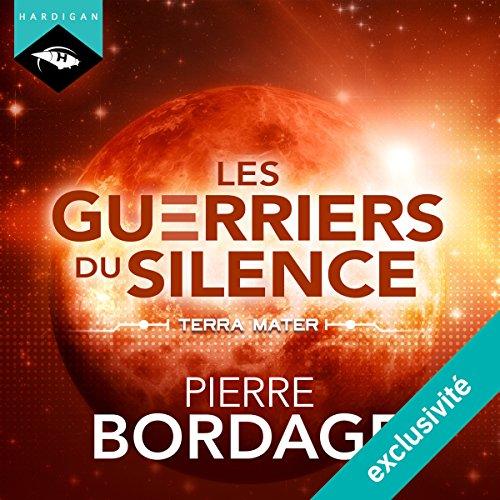 Terra Mater (Trilogie Les Guerriers du silence 2)