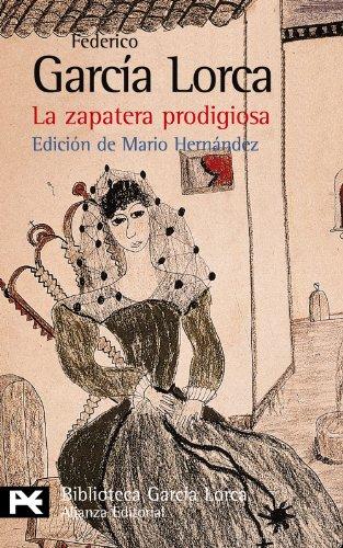 La zapatera prodigiosa (El Libro De Bolsillo - Bibliotecas De Autor - Biblioteca García Lorca)