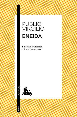 Eneida (Poesía nº 1) por Publio Virgilio Marón