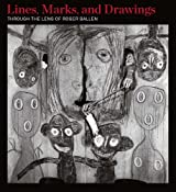 Lines, Marks and Drawings: Through the Lens of Roger Ballen by Craig Allen Subler (2013-06-30)
