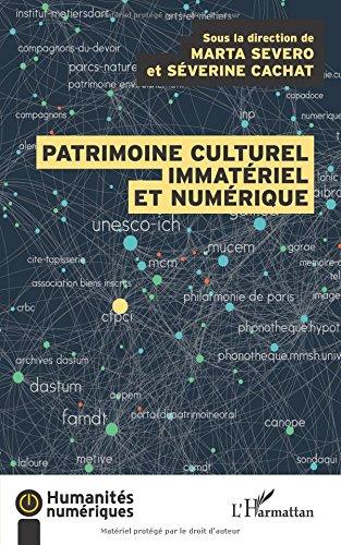 Le patrimoine culturel immatriel et numrique