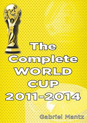 The Complete World Cup 2011-2014 por Gabriel Mantz