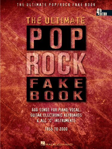 The Ultimate Pop/Rock Fake Book: C Edition (Fake Books) (English Edition)