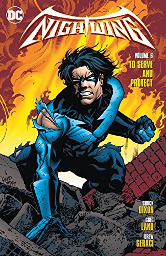Nightwing (1996-2009) Vol. 6: To Serve and Protect (English Edition)