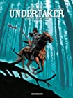 Undertaker - Tome 3 - L'Ogre de Sutter Camp
