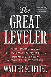 Great Leveler: Violence and the History of Inequality from the Stone Age to the Twenty-First Century (Princeton Economic History of the Western World)