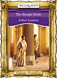 The Bought Bride (Mills & Boon Historical)