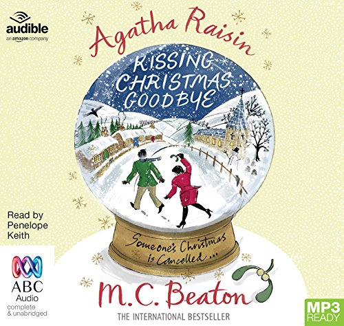 Agatha Raisin and Kissing Christmas Goodbye (Agatha Raisin (18))