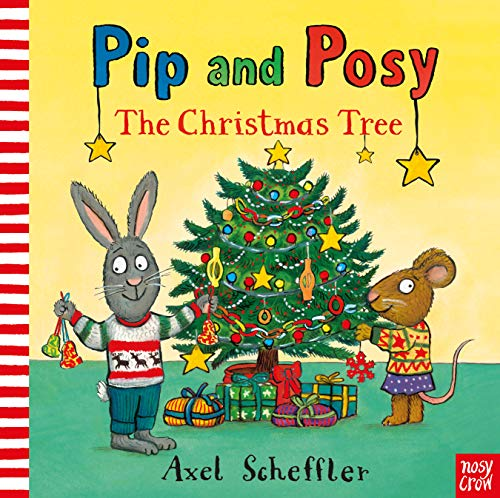 Pip & Posy: The Christmas Tree (Pip and Posy) (6 1 2 Weihnachtsbaum)