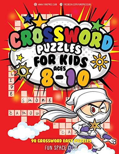 Crossword Puzzles for Kids Ages 8-10: 90 Crossword Easy Puzzle Books: Volume 7 (Crossword and Word Search Puzzle Books for Kids) por Nancy Dyer