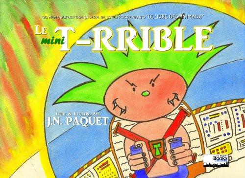 Livres Le mini T-RRIBLE (Le T-RRIBLE t. 1) pdf