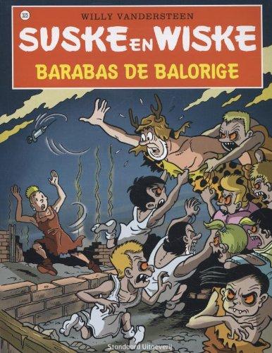 Suske en wiske 323: Barabas de balorige par Luc Morjaeu,Van Gucht, Peter,Willy Vandersteen