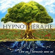 CD AUTO-HYPNOSE : Être en harmonie avec soi