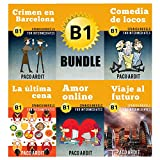 Spanish Novels: Intermediate's Bundle B1 - Five Spanish Short Stories for Intermediates in a Single Book (Learn Spanish Boxset #3)