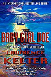 Baby Girl Doe (Stephanie Chalice Thrillers Book 5) (English Edition)