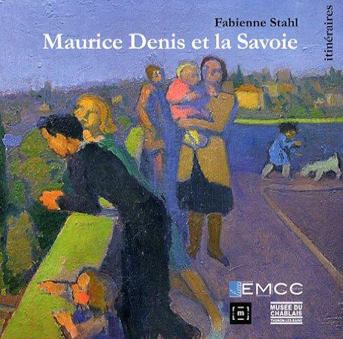 Maurice Denis et la Savoie par Fabienne Stahl