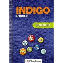 INDIGO – Arbeitsheft: Grammatik: 2. Schuljahr bis 8. Schuljahr