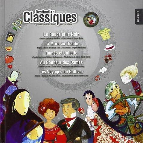 Destination classiques volume 5
